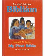 Az első képes Bibliám - My First Bible in Pictures - Taylor, Kenneth N.