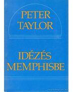 Idézés Memphisbe - Taylor, Peter
