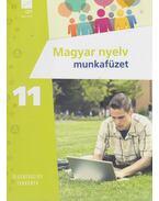 Magyar nyelv munkafüzet 11. - Téglásy Katalin