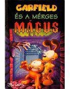 Garfield és a mérges mágus - Teitelbaum, Michael, Jim Davis
