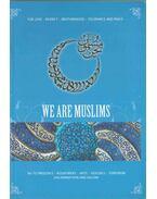 We Are Muslims - Tekin Deniz