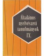 Általános nyelvészeti tanulmányok IX. - Telegdi Zsigmond, Dezső László