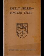 Erdélyi szellem – magyar lélek. - Teleki Béla, Papp-Szász Lajos, László Dezső