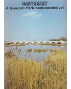 Hortobágy - A Nemzeti Park bemutatóhelyei - Temesi Ida