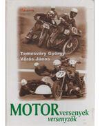 Motorversenyek, motorversenyzők (dedikált) - Temesváry György, Vörös János
