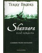 Shannara első királya - Terry Brooks