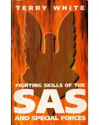 Fighting Skills of the SAS and Special Forces - Terry White