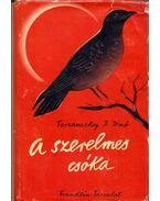 A szerelmes csóka - Tersánszky Józsi Jenő
