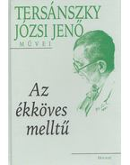 Az ékköves melltű - Tersánszky Józsi Jenő