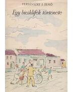 Egy biciklifék története - Tersánszky Józsi Jenő