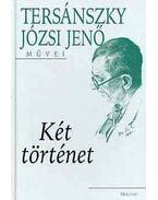 Két történet - Tersánszky Józsi Jenő