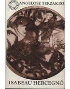 Isabeau hercegnő - Terzakisz, Angelosz