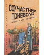 A vonakodó tettestárs (OROSZ) - Hrusztaljova, Sz.