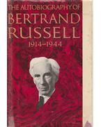 The Autobiography of Bertrand Russel 1914-1944 - Bertrand Russell
