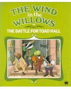 The Battle for Toad Hall - Kenneth Grahame, Brenda Apsley