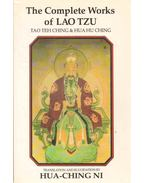 The Complete Works of Lao Tzu - Lao-Ce