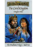 The Coral Kingdom - Niles, Douglas