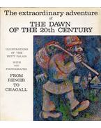 The Extraordinary Adventure of the Dawn of the 20th Century: From Renoir to Chagall: Catalogue With Guided Tour