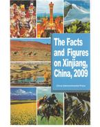 The Facts and Figures on Xinjiang, China, 2009