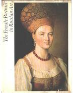 The Female Portrait in Russian Art - L. Mochalov, N. Barabanova