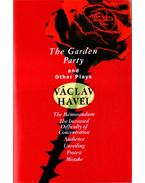 The Garden Party and Other Plays - Havel, Václav