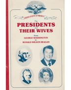 The Presidents and their Wives