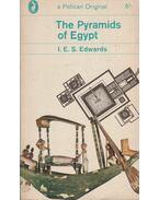 The Pyramids of Egypt - I. E. S. Edwards