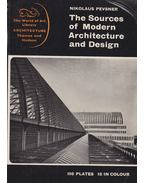 The Sources of Modern Architecture and Design - Nikolaus Pevsner