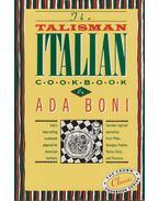 The Talisman Italian Cookbook - Ada Boni