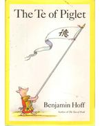 The Te of Piglet - Hoff, Benjamin
