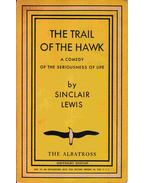 The Trail of the Hawk - Lewis,Sinclair