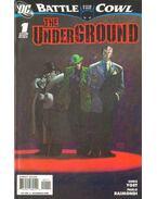 Batman: Battle for the Cowl: The Underground 1. - Raimondi, Pablo, Chris Yost
