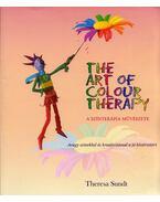 The Art of Colour Therapy - A színterápia művészete - Theresa Sundt