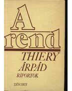 A rend - Thiery Árpád