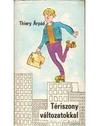 Tériszony változatokkal - Thiery Árpád