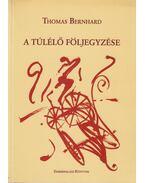 A túlélő följegyzése - Thomas Bernhard
