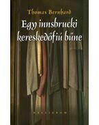 Egy innsbrucki kereskedőfiú bűne - Thomas Bernhard
