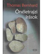 Önéletrajzi írások - Thomas Bernhard