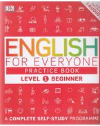English for Everyone Practice Book - Level 1 Beginner - Thomas Booth