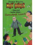 Hot dogs 8. - Távvezérelt tanerő - Thomas Brezina