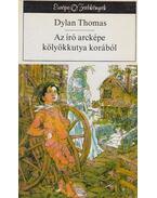 Az író arcképe kölyökkutya korából - Thomas, Dylan