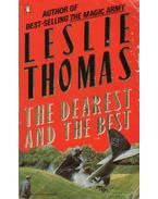 The Dearest and the Best - Thomas, Leslie