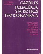 Gázok és folyadékok statisztikus termodinamikája - Thomas M. Reed, Keith E. Gubbins