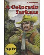 A Colorado farkasa - Thompson, E.