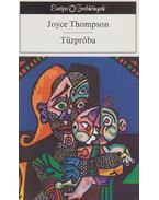 Tűzpróba - Thompson, Joyce