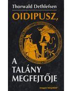 Oidipusz, a talány megfejtője - Thorwald Dethlefsen