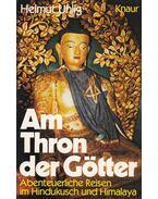 Am Thron der Götter - Helmut Uhlig
