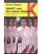 SHAFT und die sieben Rabbiner - TIDYMAN, ERNEST
