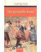 Der gestiefelte Kater - Tieck, Ludwig