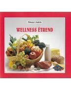 Wellness étrend - Tihanyi András